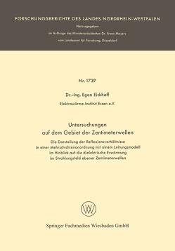 Untersuchungen auf dem Gebiet der Zentimeterwellen von Eickhoff,  Egon
