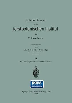 Untersuchungen aus dem forstbotanischen Institut zu München von Hartig,  Robert