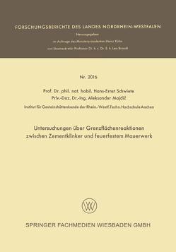 Untersuchungen über Grenzflächenreaktionen zwischen Zementklinker und feuerfestem Mauerwerk von Majdic,  Aleksander, Schwiete,  Hans-Ernst