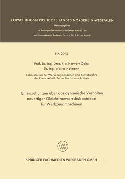 Untersuchungen über das dynamische Verhalten neuartiger Gleichstromvorschubantriebe für Werkzeugmaschinen von Hofmann,  Walter, Opitz,  Herwart