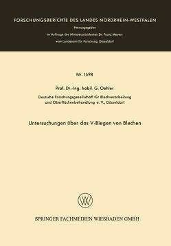 Untersuchungen über das V-Biegen von Blechen von Oehler,  Gerhard