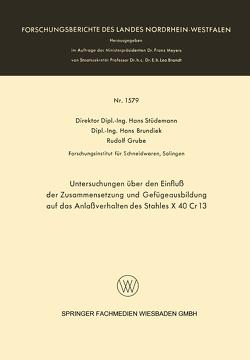 Untersuchungen über den Einfluß der Zusammensetzung und Gefügeausbildung auf das Anlaßverhalten des Stahles X 40 Cr 13 von Stüdemann,  Hans