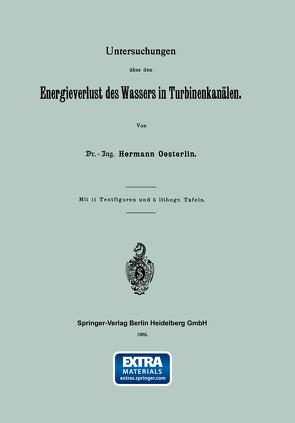 Untersuchungen über den Energieverlust des Wassers in Turbinenkanälen von Oesterlin,  Hermann
