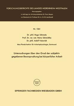 Untersuchungen über den Grad der subjektiv gegebenen Beanspruchung bei körperlicher Arbeit von Schmale,  Hugo