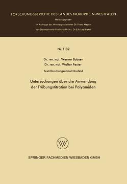 Untersuchungen über die Anwendung der Trübungstitration bei Polyamiden von Bubser,  Werner
