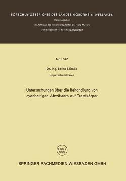 Untersuchungen über die Behandlung von cyanhaltigen Abwässern auf Tropfkörper von Böhnke,  Botho