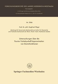 Untersuchungen über die Fourier-Tschebyscheff-Approximation von Stammfunktionen von Filippi,  Siegfried
