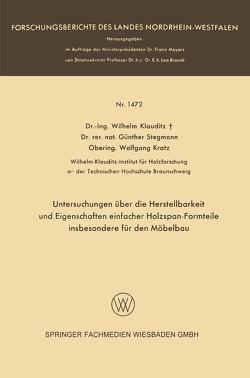 Untersuchungen über die Herstellbarkeit und Eigenschaften einfacher Holzspan-Formteile insbesondere für den Möbelbau von Klauditz,  Wilhelm