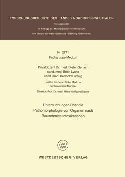 Untersuchungen über die Pathomorphologie von Organen nach Rauschmittelintoxikationen von Gerlach,  Dieter
