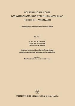 Untersuchungen über die Stoßvorgänge zwischen neutralen Atomen und Molekülen von Jawtusch,  Waldemar