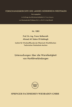 Untersuchungen über die Warmfestigkeit von Hartlötverbindungen von Bollenrath,  Franz