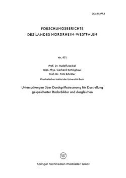 Untersuchungen über Durchgriffssteuerung für Darstellung gespeicherter Radarbilder und dergleichen von Jaeckel,  Rudolf