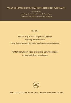 Untersuchungen über elastische Schwingungen in periodischen Getrieben von Meyer zur Capellen,  Walther