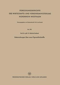 Untersuchungen über neue Pigmentfarbstoffe von Schmitz-Dumont,  Otto