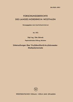 Untersuchungen über Vinylidenchlorid-Acrylsäureester-Mischpolymerisate von Schwab,  Otto