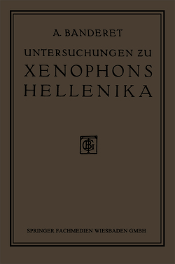 Untersuchungen zu Xenophons Hellenika von Banderet,  Albert