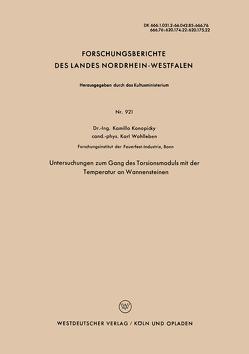 Untersuchungen zum Gang des Torsionsmoduls mit der Temperatur an Wannensteinen von Konopicky,  Kamillo
