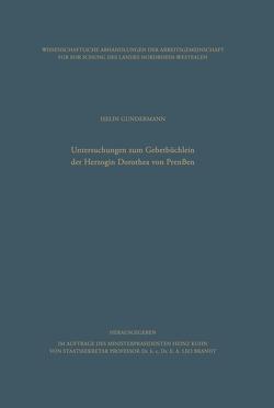 Untersuchungen zum Gebetbüchlein der Herzogin Dorothea von Preußen von Gundermann,  Iselin