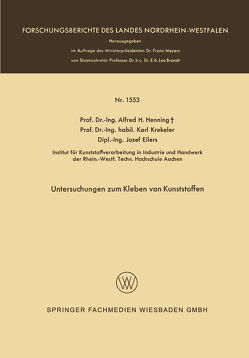 Untersuchungen zum Kleben von Kunststoffen von Henning,  Alfred Hermann