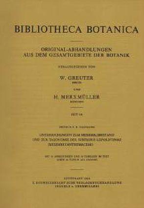 Untersuchungen zum Merkmalsbestand und zur Taxonomie der Subtribus Leipoldtiinae (Mesembryanthemaceae) von Hartmann,  Heidrun E