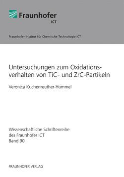 Untersuchungen zum Oxidationsverhalten von TiC- und ZrC-Partikeln. von Kuchenreuther-Hummel,  Veronica
