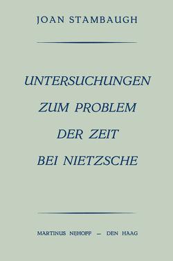 Untersuchungen Zum Problem der Zeit bei Nietzsche von Stambaugh,  Joan