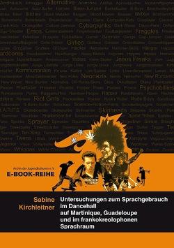 Untersuchungen zum Sprachgebrauch im Dancehall von Kirchleitner,  Sabine