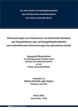 Untersuchungen zum Vorkommen von Salmonella Saintpaul und Campylobacter spp. bei Nutzgeflügelbeständen und weiterführende Untersuchungen der gefundenen Isolate von Schmitt,  Sabine
