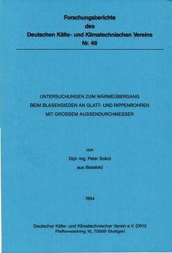 Untersuchungen zum Wärmeübergang beim Blasensieden an Glatt- und Rippenrohren mit grossem Aussendurchmesser von Sokol,  Peter