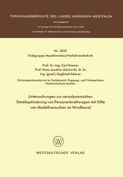 Untersuchungen zur aerodynamischen Detailoptimierung von Personenkraftwagen mit Hilfe von Modellversuchen im Windkanal von Kramer,  Carl