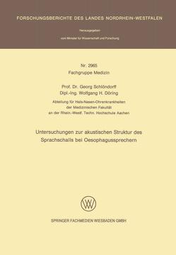 Untersuchungen zur akustischen Struktur des Sprachschalls bei Oesophagussprechern von Schlöndorff,  Georg