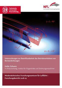 Untersuchungen zur Beeinflussbarkeit des Betriebsverhaltens von Bürstendichtungen von Schwarz,  Heiko