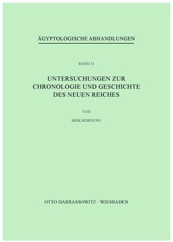 Untersuchungen zur Chronologie und Geschichte des Neuen Reiches von Hornung,  Erik