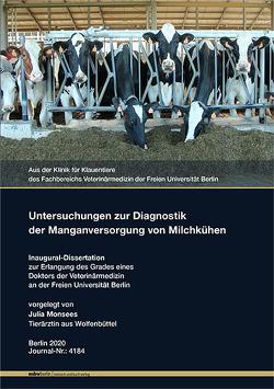Untersuchungen zur Diagnostik der Manganversorgung von Milchkühen von Monsees,  Julia