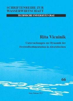 Untersuchungen zur Dynamik der Feststoffsedimentation in Absetzbecken von Vicuinik,  Rita