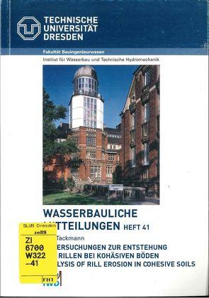 Untersuchungen zur Entstehung von Rillen bei kohäsiven Böden von Tackmann,  Ralf