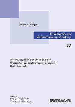 Untersuchungen zur Erhöhung der Wasserstoffausbeute in einer anaeroben Hydrolysestufe von Weger,  Andreas