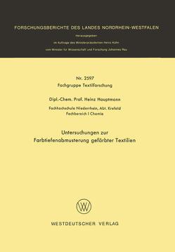 Untersuchungen zur Farbtiefenabmusterung gefärbter Textilien von Hauptmann,  Heinz