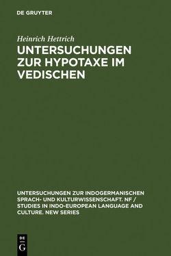 Untersuchungen zur Hypotaxe im Vedischen von Hettrich,  Heinrich