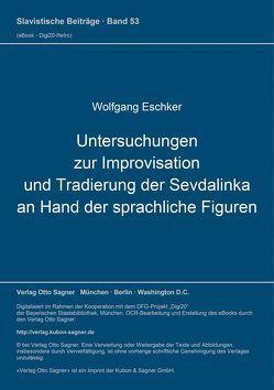 Untersuchungen zur Improvisation und Tradierung der Sevdalinka an Hand der sprachlichen Figuren von Eschker,  Wolfgang