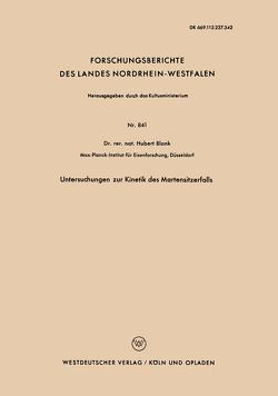 Untersuchungen zur Kinetik des Martensitzerfalls von Blank,  Hubert