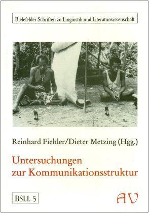 Untersuchungen zur Kommunikationsstruktur von Ando,  Kiyoshi, Dausendschön,  Ulrich, Fiehler,  Reinhard, Metzing,  Dieter