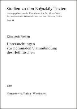Untersuchungen zur nominalen Stammbildung des Hethitischen von Rieken,  Elisabeth