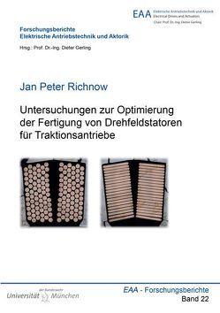 Untersuchungen zur Optimierung der Fertigung von Drehfeldstatoren für Traktionsantriebe von Richnow,  Jan Peter