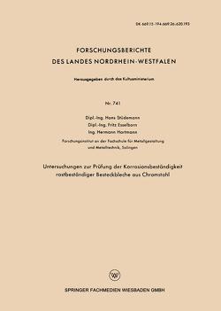 Untersuchungen zur Prüfung der Korrosionsbeständigkeit rostbeständiger Besteckbleche aus Chromstahl von Stüdemann,  Hans