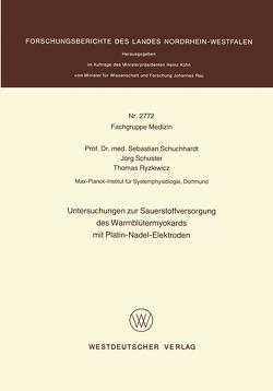 Untersuchungen zur Sauerstoffversorgung des Warmblütermyokards mit Platin-Nadel-Elektroden von Schuchhardt,  Sebastian
