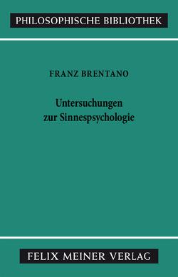 Untersuchungen zur Sinnespsychologie von Brentano,  Franz, Chisholm,  Roderick M, Fabian,  Reinhard