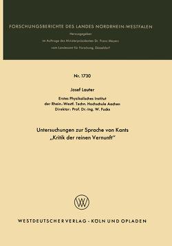 """Untersuchungen zur Sprache von Kants """"Kritik der reinen Vernunft"""" von Lauter,  Josef"""