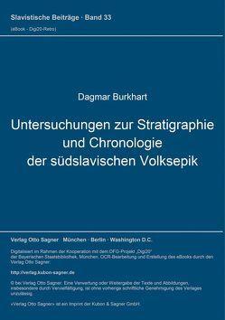 Untersuchungen zur Stratigraphie und Chronologie der südslavischen Volksepik von Burkhart,  Dagmar