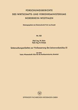 Untersuchungsarbeiten zur Verbesserung des Leinenwebstuhles III von Griese,  H., Rohs,  W.